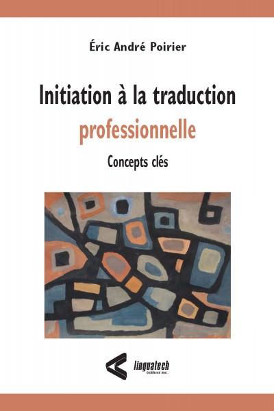 Initiation à la traduction professionnelle