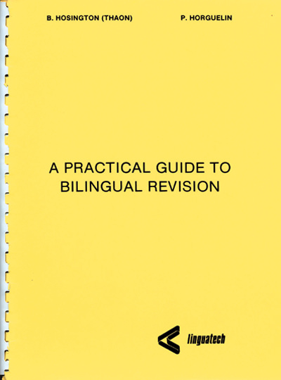 A Practical Guide to Bilingual Revision