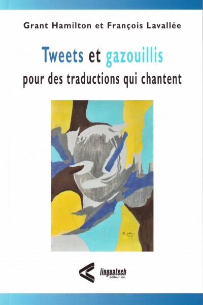 Tweets et gazouillis pour des traductions qui chantent